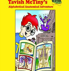 Tavish McTiny's Alphabetical Anatomical Adventure